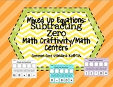 Mixed Up Equations: Subtracting Zero Math Craftivity/Math