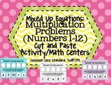 Mixed Up Equations:Multiplication Problems (Numbers 1-12)