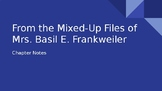 Mixed-Up Files of Mrs. Basil E. Frankweiler Chapter Notes