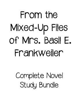 Mixed-Up Files of Mrs. Basil E. Frankweiler Complete Novel Study Bundle