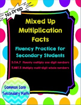 Mixed Up Multiplication for Secondary Students: No Prep Fluent in Math Series