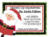 Mixed Up Mysteries: The Santa Edition  Language & Logic Puzzles