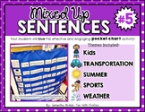 Mixed Up Sentences #5: a pocket chart literacy centre activity