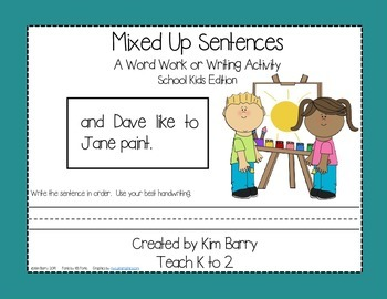 Mixed Up Sentences - School Kids Edition