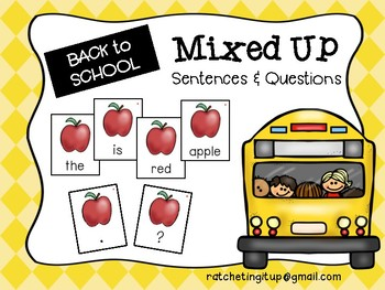Mixed Up Sentences and Questions - Back to School Version