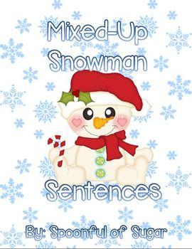 Mixed-Up Snowman Sentences (A Sentence/Writing Unit)