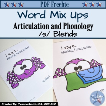 Word Mix Ups: Articulation and Phonology  /s/ blends