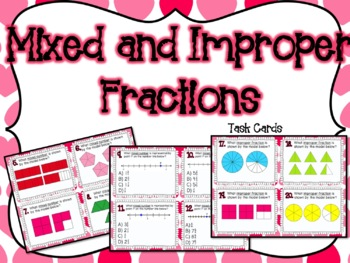 Mixed and Improper Fractions Task Cards