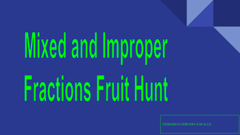 Mixed and Improper fractions scavenger hunt