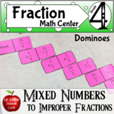 Fractions Mixed to Improper Fraction Dominoes  Math Center Activity