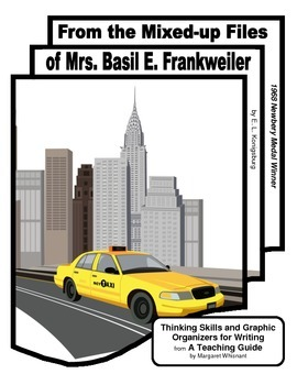 From the Mixed-up Files of Mrs. Basil E. . . Thinking Skills Graphic Organizers