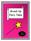 Mixed-up fairy tales!