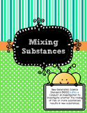 Mixing Substances (NGSS 5-PS1-4)