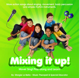 Mixing it UP! CD : Learning and teaching through movement