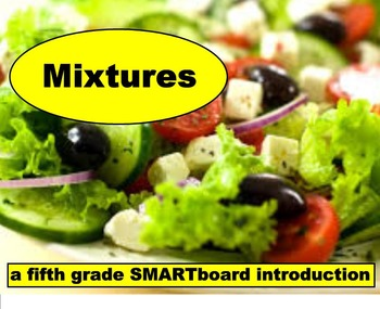 Mixtures - A Fifth Grade SMARTBoard Introduction