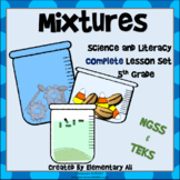 Mixtures Complete Lesson Set Bundle  (TEKS & NGSS) 5th Grade