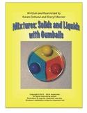 Mixtures: Solids and Liquids - Gumballs