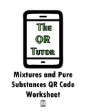 Mixtures and Pure Substances QR Code Worksheet