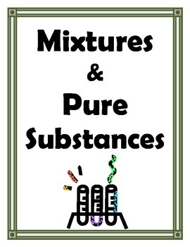 mixtures and pure substances by merry in the middle tpt. Black Bedroom Furniture Sets. Home Design Ideas