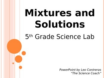 Mixtures and Solutions (5th Grade)
