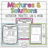 Mixtures and Solutions Activities, Notebook, Worksheets