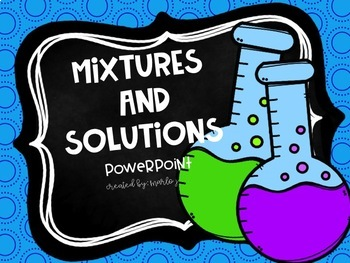 Mixtures and Solutions BUNDLE