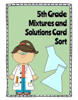 Mixtures and Solutions Card Sort