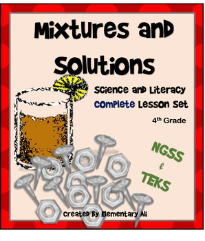 Mixtures and Solutions:Complete Lesson Set Bundle (TEKS & NGSS)