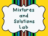 Mixtures and Solutions Lab Stations