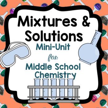 Mixtures and Solutions Mini-Unit