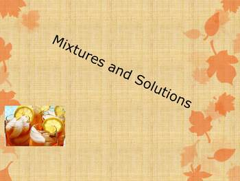 Mixtures and Solutions Powerpoint