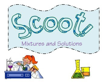 Mixtures and Solutions SCOOT