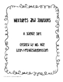 Mixtures and Solutions Science Sort