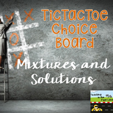 Mixtures and Solutions TicTacToe Extension Activities