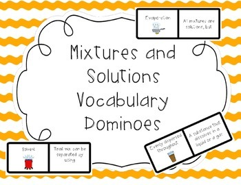 Mixtures and Solutions Vocabulary Dominoes