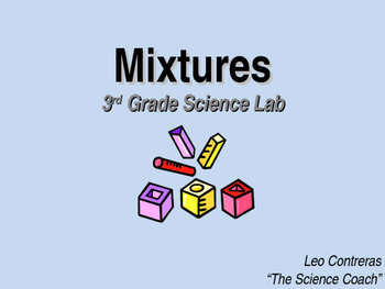 Mixtures in the Lab (3rd Grade)