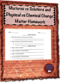 Mixtures vs Solutions and Physical vs Chemical Change Matter Homework
