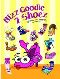 Mizz Goodie 2 Shoez In No Shoe Bullying!
