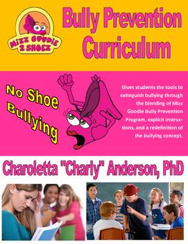 Mizz Goodie Non Bullying Curriculum