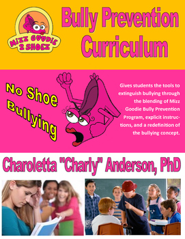 Mizz Goodie Non Bullying Curriculum