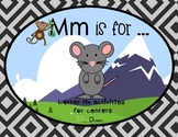 Mm is for...Center Activities