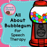 All About Bubble Gum: Speech Therapy Unit {Games Activities Facts}