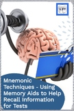 Mnemonic Techniques - Using Mnemonic Devices to Help Remember for Tests