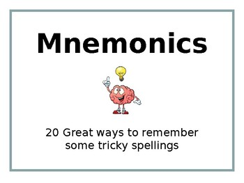 Mnemonics - Easy ways to remember some tricky spellings!