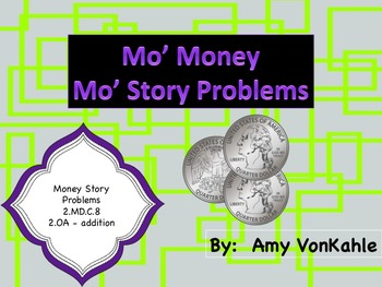 Mo' Money Mo' Story Problems
