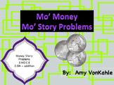 Mo' Money Mo' Story Problems