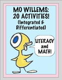 Mo Willems:  20 Literacy and Math Activities...Integrated & Differentiated!