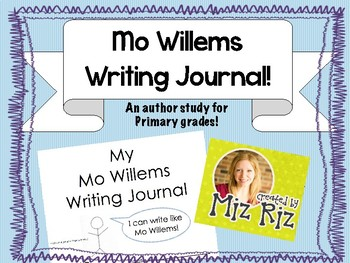 Mo Willems Author Study Writing Packet for Primary Grades