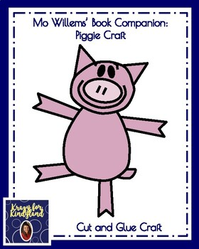Mo Willems' Book Companion: Piggie Craft