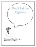 "Mo Willems ""Don't Let the Pigeon...""  Integrated Reading & Writing"
